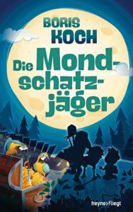 Die Mondschatzjäger von Boris Koch